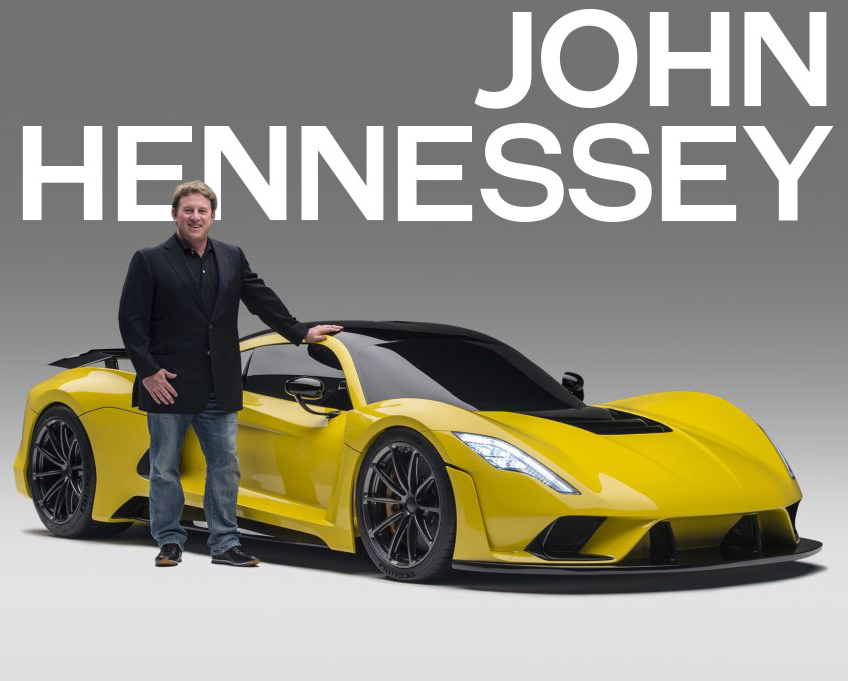 John Hennessey, Founder & CEO of Hennessey Special Vehicles, Hennessey Performance (HPE), Tuner School & Lonestar Motorsports Park